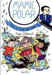 Couverture Mamie polar : temps de chien pour mamie Jo