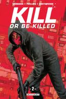 Couverture Kill or Be Killed, tome 2