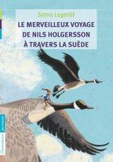 Couverture Le merveilleux voyage de Nils Holgersson à travers la Suède