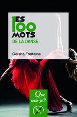 Couverture Les 100 mots de la danse