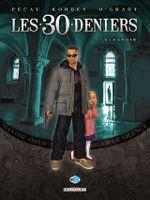 Couverture Savoir - Les 30 Deniers, tome 1