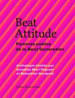 Couverture Beat Attitude : Femmes poètes de la Beat Generation