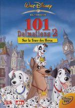 Affiche Les 101 Dalmatiens 2 : Sur la trace des héros