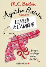 Couverture Agatha Raisin enquête - L'Enfer de l'amour