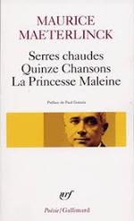 Couverture Serres chaudes - Quinze Chansons - La Princesse Maleine