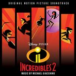 Pochette Incredibles 2 (Original Motion Picture Soundtrack) (OST)