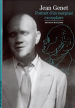 Couverture Jean Genet : Portrait d'un marginal exemplaire