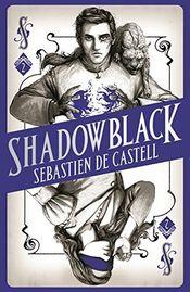 Couverture Shadowblack - Spellslinger, book 2