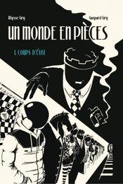 Couverture Un Monde en Pièces - Tome 1, Coups d'état