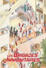 Affiche Les Brigades immunitaires