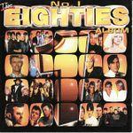 Pochette The No. 1 Eighties Album