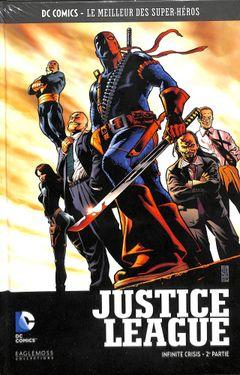 Couverture Justice League : Infinite Crisis (2ème partie) - DC Comics - Le meilleur des Super Héros Hors série 9