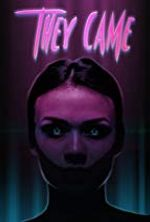 Affiche They Came
