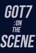 Affiche GOT7: On The Scene