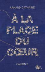 Couverture A la Place du Coeur (tome 3)