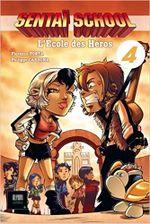 Couverture Sentaï School, l'école des héros - Tome 4