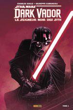 Couverture L'Élu -  Dark Vador : Le Seigneur noir des Sith, tome 1