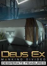 Jaquette Deus Ex: Mankind Divided - Mesures désespérées