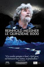 Affiche Reinhold Messner - Le Quinzième 8000
