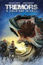 Affiche Tremors: A Cold Day in Hell