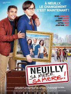 Affiche Neuilly sa mère, sa mère!