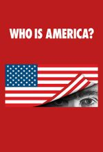 Affiche Who Is America?