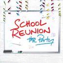 Pochette School Reunion: The Party