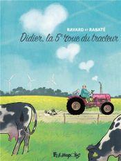 Couverture Didier, la cinquième roue du tracteur