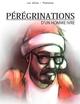 Couverture Pérégrinations d'un homme ivre