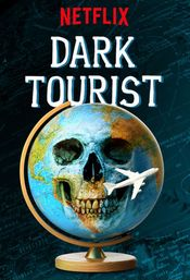 Affiche Dark Tourist