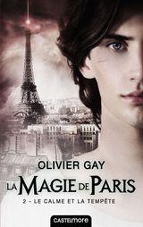 Couverture Le Calme et la Tempête - La Magie de Paris, tome 2