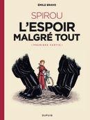 Couverture L'Espoir malgré tout, première partie - Une aventure de Spirou et Fantasio, tome 14