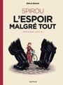 Couverture Spirou - L'Espoir malgré tout, première partie