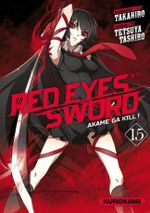 Couverture Red Eyes Sword : Akame ga Kill !, tome 15