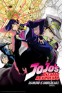 Affiche Jojo's Bizarre Adventure : Diamond Is Unbreakable