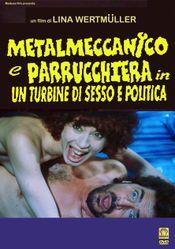 Affiche Metalmeccanico e parrucchiera in un turbine di sesso e politica