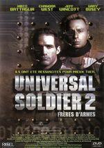 Affiche Universal Soldier 2 : Frères d'armes