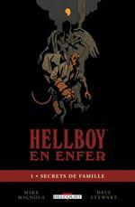 Couverture Secrets de famille - Hellboy en Enfer, tome 1