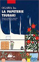 Couverture La Papeterie Tsubaki