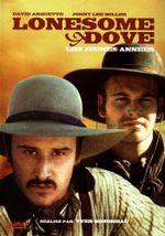 Affiche Lonesome Dove : Les Jeunes Années