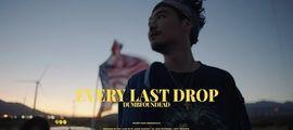 Vidéo Clip : Every Last Drop de Dumbfoundead