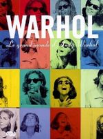 Couverture Warhol : Le grand monde d'Andy Warhol