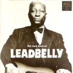 Pochette The Very Best of Leadbelly