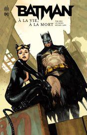 Couverture Batman : À la vie, à la mort