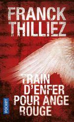 Vos derniers livres lus  - Page 2 Train_d_enfer_pour_Ange_Rouge