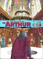 Couverture Sur les traces du roi Arthur