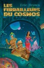 Couverture Les Ferrailleurs Du Cosmos
