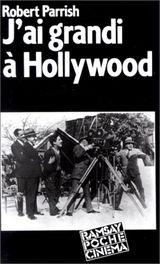 Couverture J'aI grandi à Hollywood