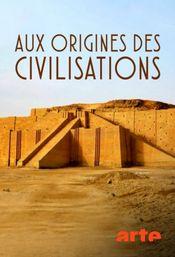 Affiche Aux origines des civilisations