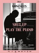 Affiche Shut Up and Play the Piano